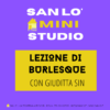 Mini-Studio • Lezione di Burlesque