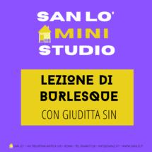 Mini-Studio • Lezione di Burlesque