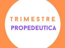 Trimestre Propedeutica