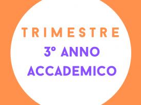 Trimestre 3° Anno Accademico
